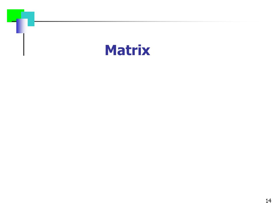 14 Matrix
