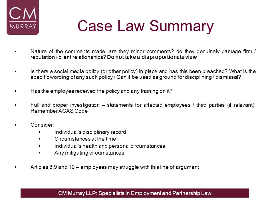CM Murray LLP: Specialists in Employment and Partnership Law Case Law Summary Nature of the comments made: are they minor comments.