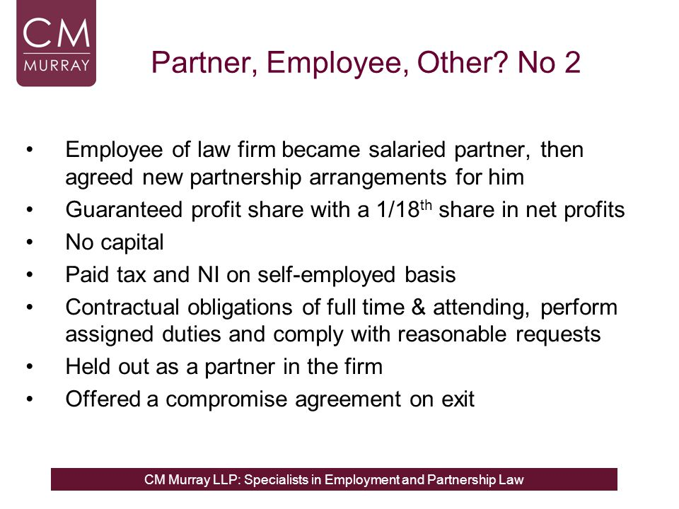 CM Murray LLP: Specialists in Employment and Partnership Law Partner, Employee, Other.