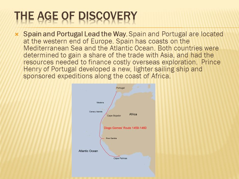  Spain and Portugal Lead the Way. Spain and Portugal are located at the western end of Europe.