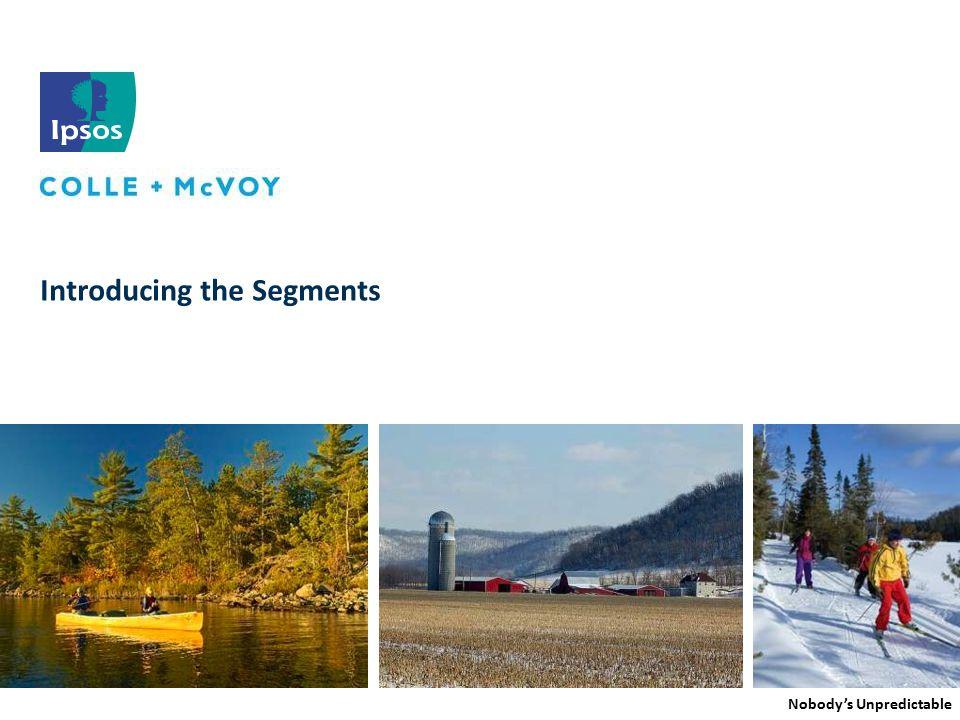 Minnesota Travel Segmentation Study | March 2012 Key Segments  The segmentation analysis produced six different segments.