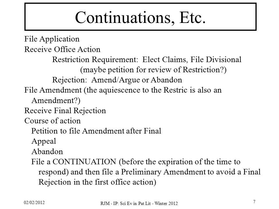 02/02/2012 RJM - IP: Sci Ev in Pat Lit - Winter 2012 7 Continuations, Etc.