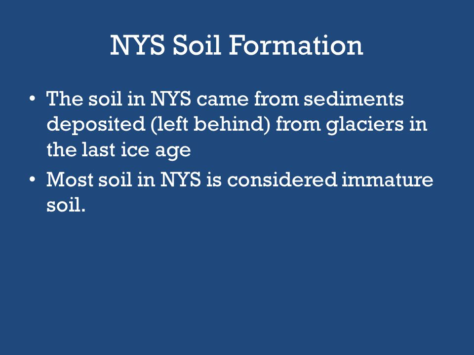 Soil Formation Soil can be moved by moving water, wind, or a glacier. Already formed soil is directly transported. Sediments are transported by erosio