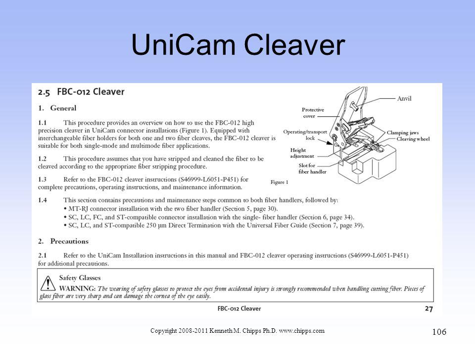 UniCam Cleaver Copyright 2008-2011 Kenneth M. Chipps Ph.D. www.chipps.com 106