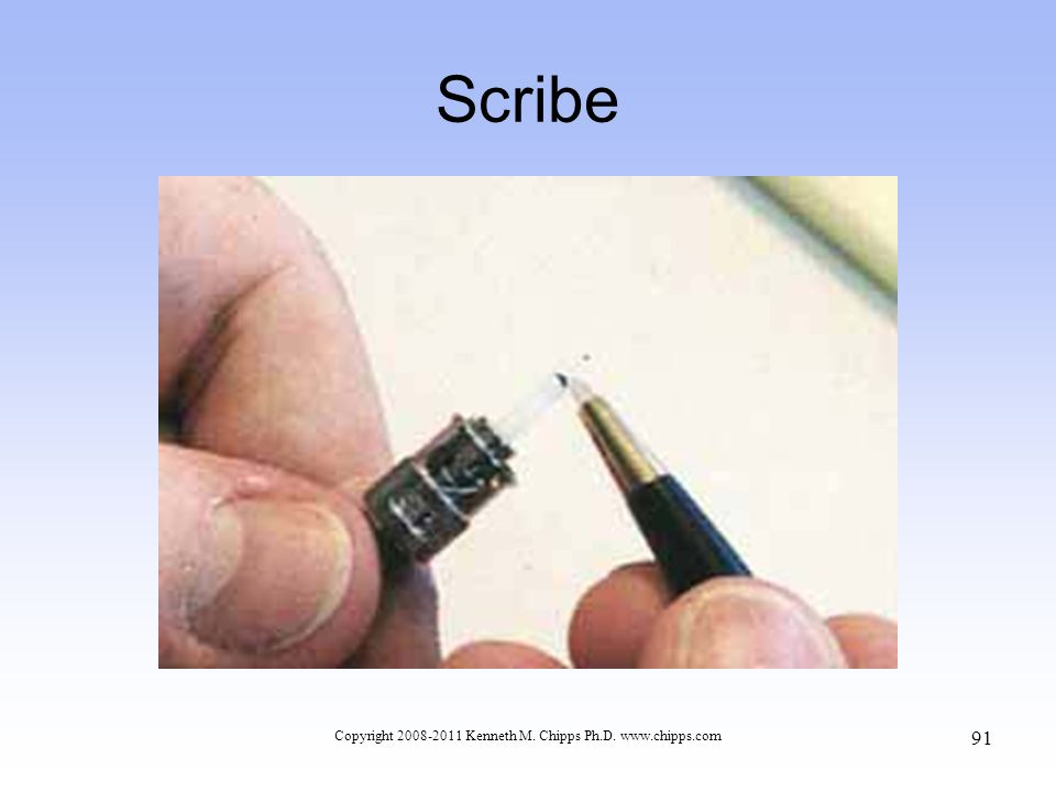 Scribe Copyright 2008-2011 Kenneth M. Chipps Ph.D. www.chipps.com 91