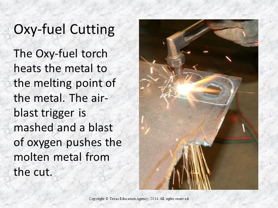 Oxy-fuel Cutting Copyright © Texas Education Agency, 2014. All rights reserved. STORAGE BOX TITLE OF DRAWING NAME DATE PAGE 4 6_6_ ALL FOLD LINES = ⅜