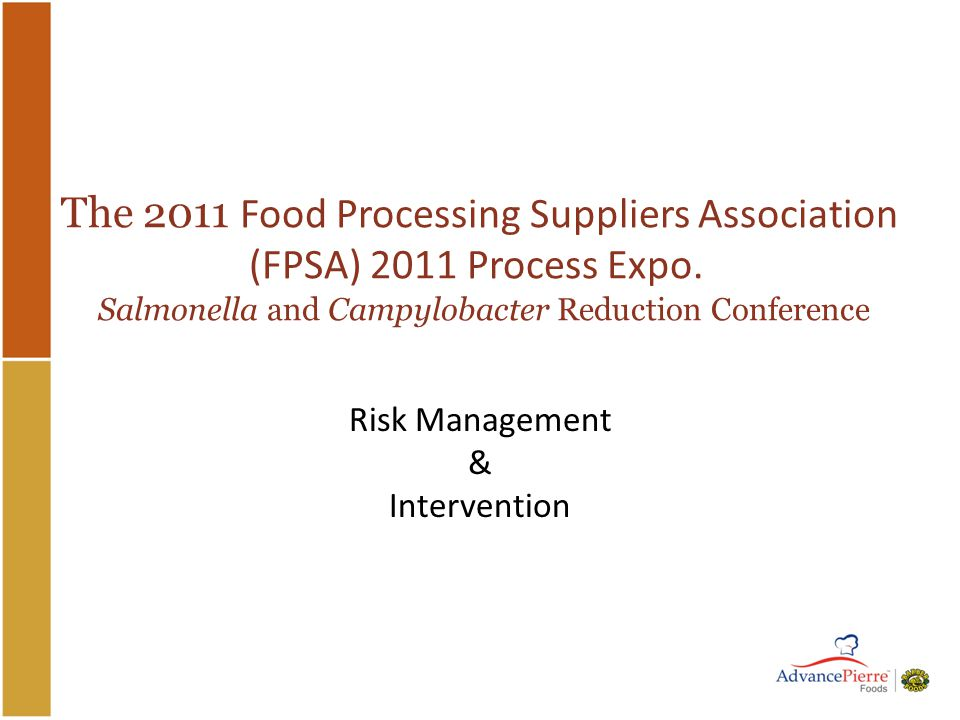 The 2011 Food Processing Suppliers Association (FPSA) 2011 Process Expo.