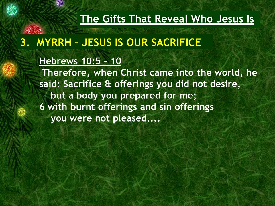 The Gifts That Reveal Who Jesus Is 3.