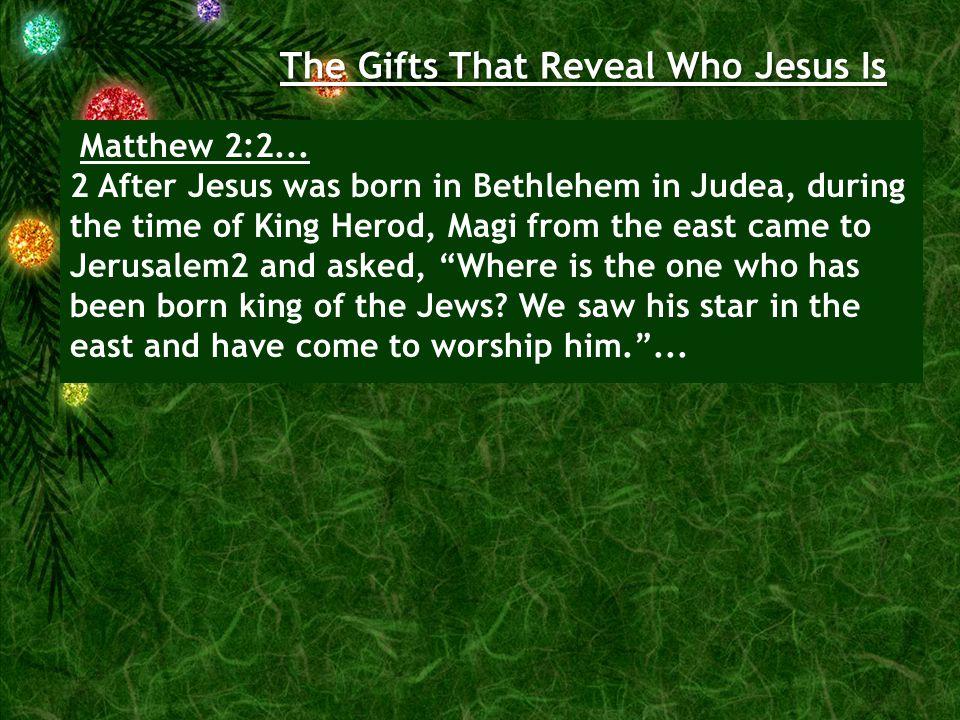 Matthew 2:2...