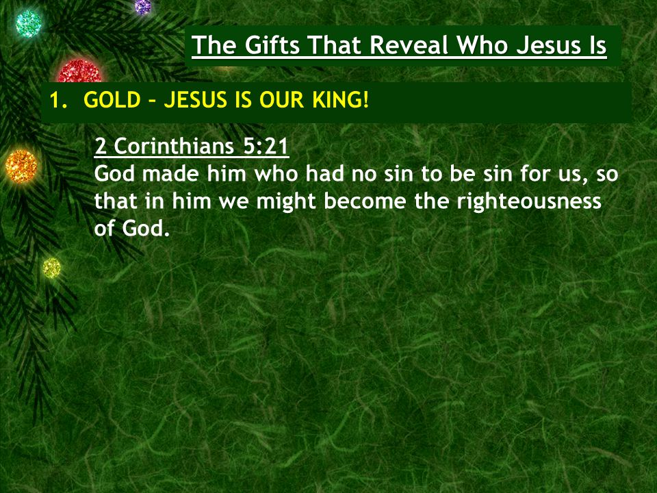 The Gifts That Reveal Who Jesus Is 2.