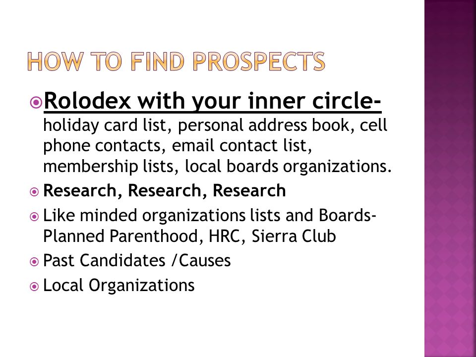  Rolodex with your inner circle- holiday card list, personal address book, cell phone contacts, email contact list, membership lists, local boards or