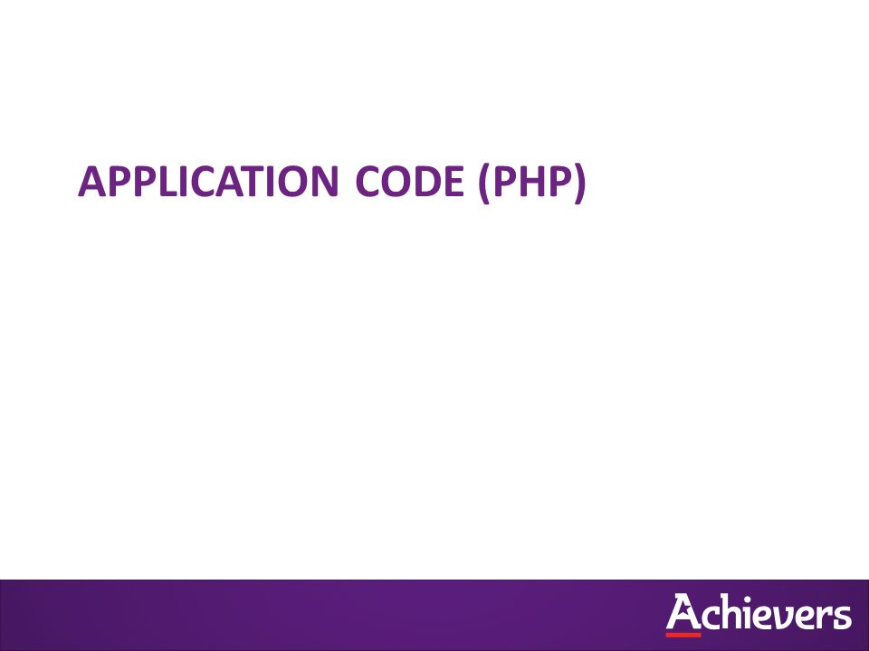 APPLICATION CODE (PHP)