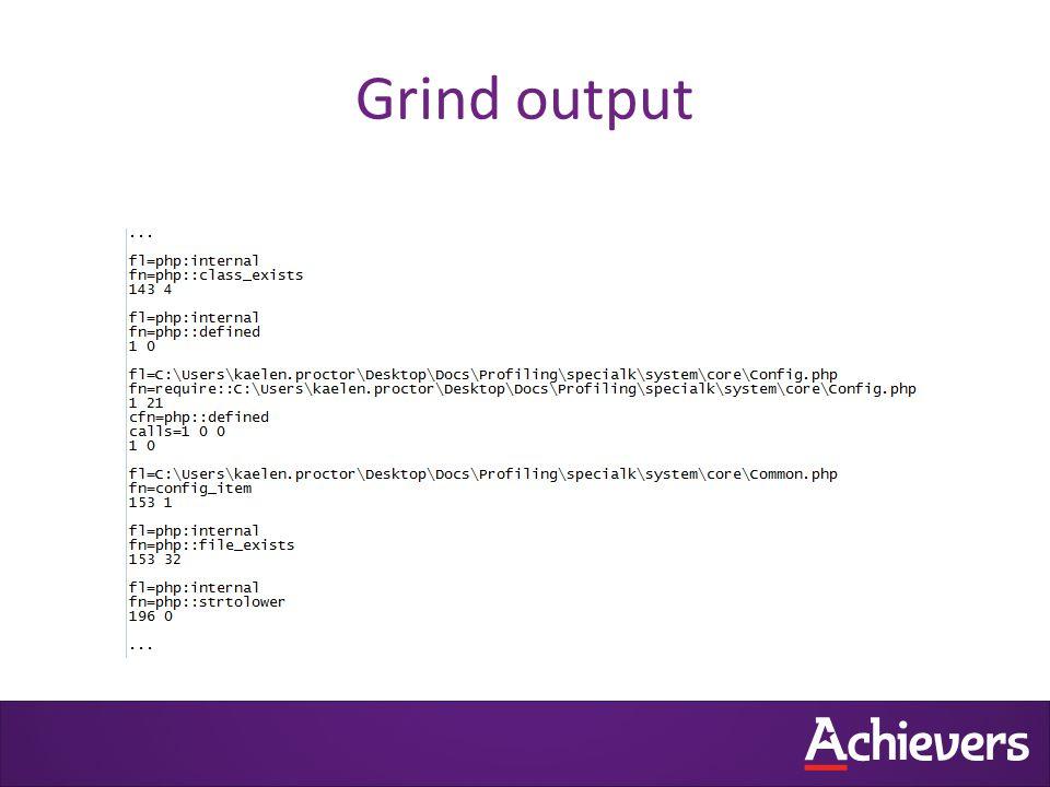 Grind output