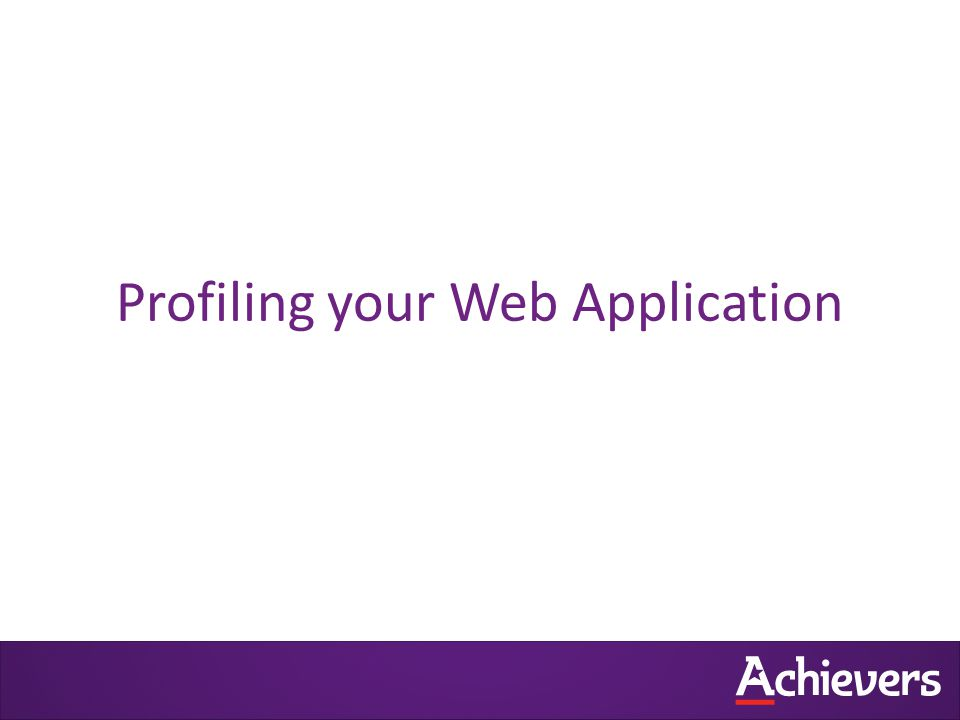 Profiling your Web Application