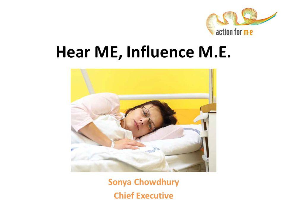 Hear ME, Influence M.E. In Scotland Sonya Chowdhury Chief Executive