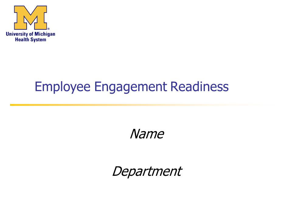 Employee Engagement Readiness Name Department