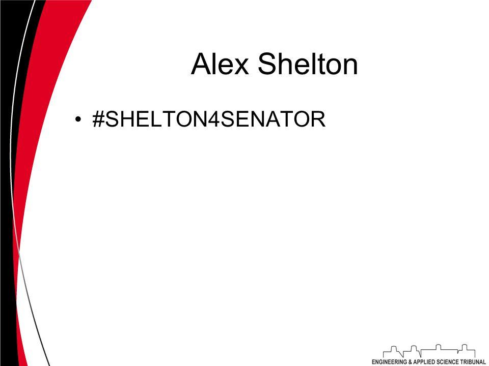 Alex Shelton #SHELTON4SENATOR