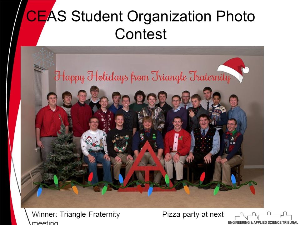 CEAS Student Organization Photo Contest Winner: Triangle Fraternity Pizza party at next meeting