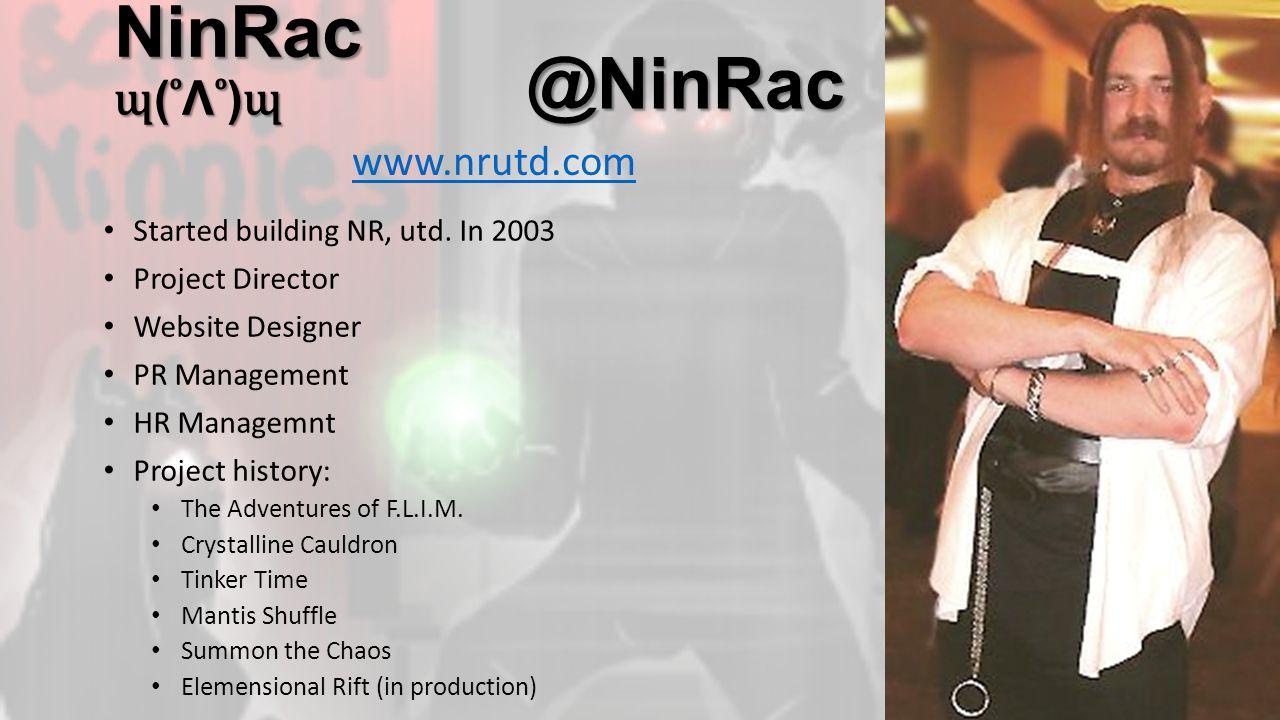 @NinRac Started building NR, utd.
