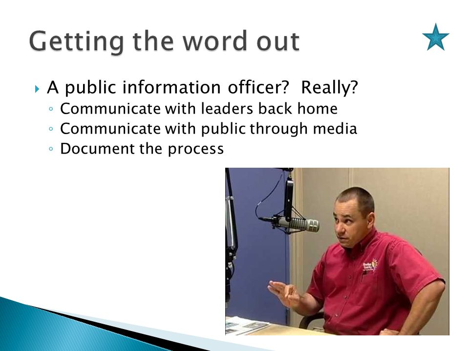  A public information officer. Really.