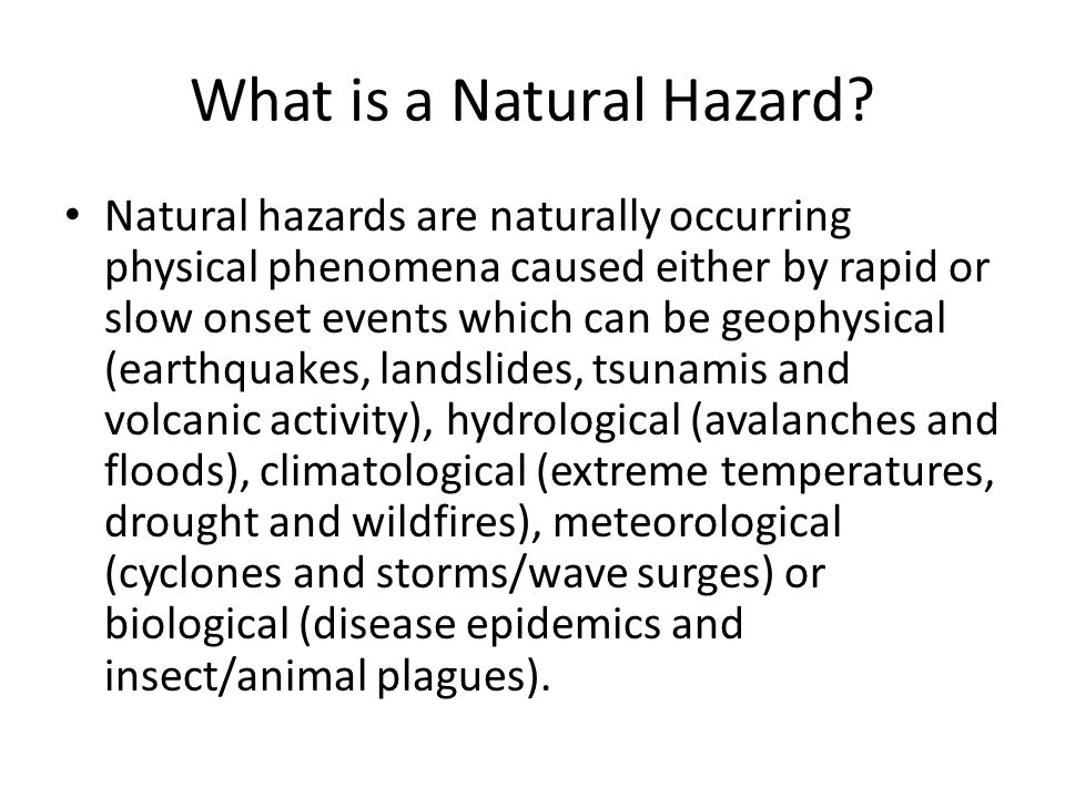 What is a Natural Hazard.