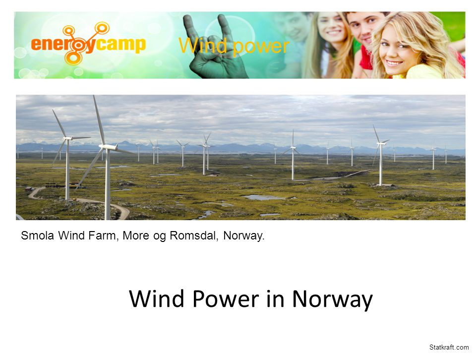 Wind Power in Norway Smola Wind Farm, More og Romsdal, Norway. Wind power Statkraft.com