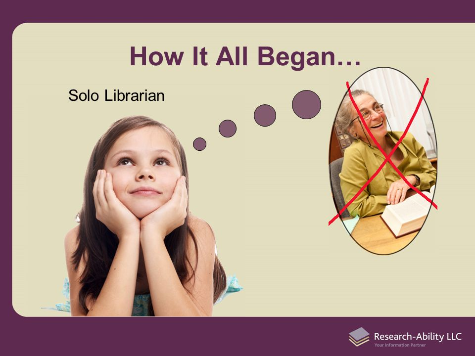 How It All Began… Solo Librarian