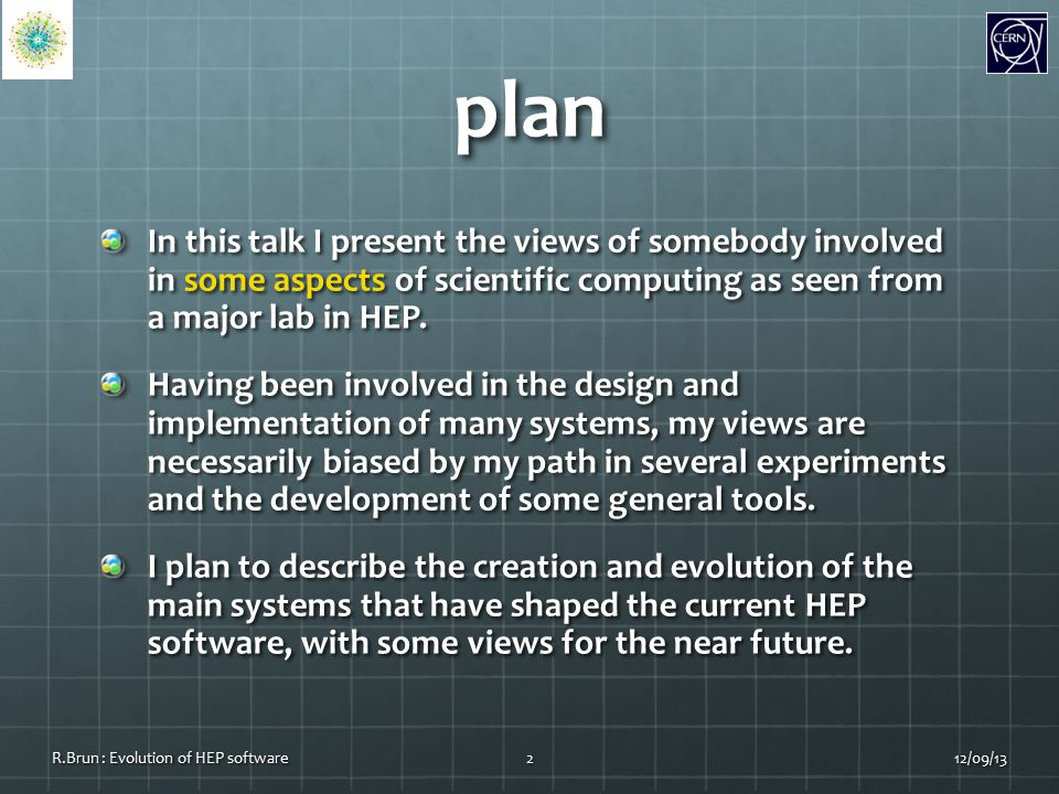 plan In this talk I present the views of somebody involved in some aspects of scientific computing as seen from a major lab in HEP.