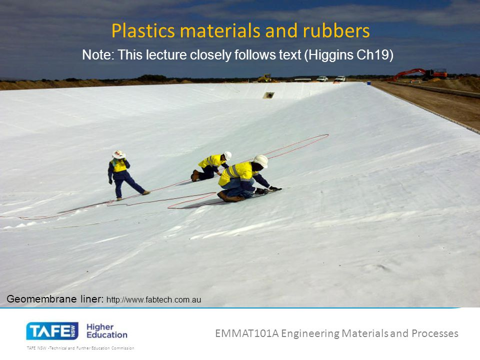 TAFE NSW -Technical and Further Education Commission 19.2 Types of plastics (Higgins 19.2) EMMAT101A Engineering Materials and Processes READ HIGGINS Ch19.2 Thermoplastic materials, Thermosetting materials, Elastomers 19.2.1 Raw materials 19.2.2 Composition of plastics 19.2.3 General properties of plastics materials Resist atmospheric corrosion Lightweight Reasonably tough and strong Cannot handle much heat Good finish, colours, some transparent Easy to process http://www.dotmar.com.au