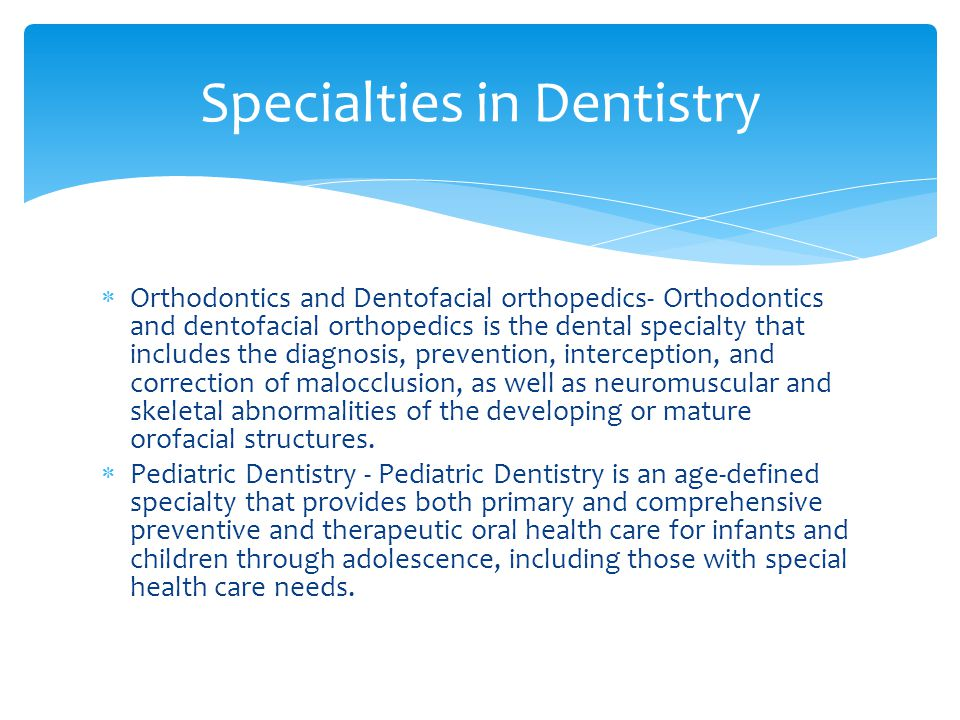  Periodontics - Periodontics is that specialty of dentistry which encompasses the prevention, diagnosis and treatment of diseases of the supporting and surrounding tissues of the teeth or their substitutes and the maintenance of the health, function and esthetics of these structures and tissues.