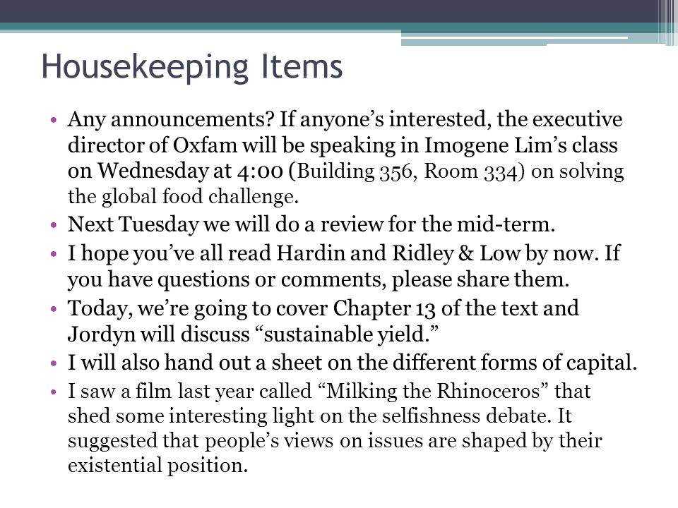 Housekeeping Items Any announcements.