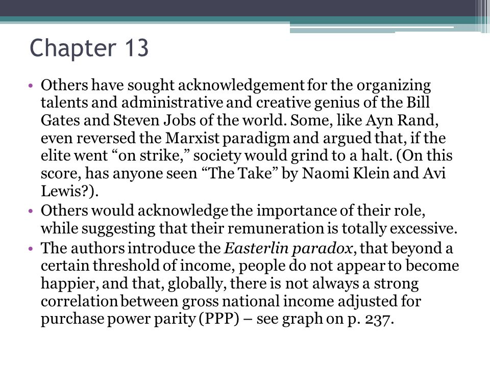 Chapter 13 Others have sought acknowledgement for the organizing talents and administrative and creative genius of the Bill Gates and Steven Jobs of the world.