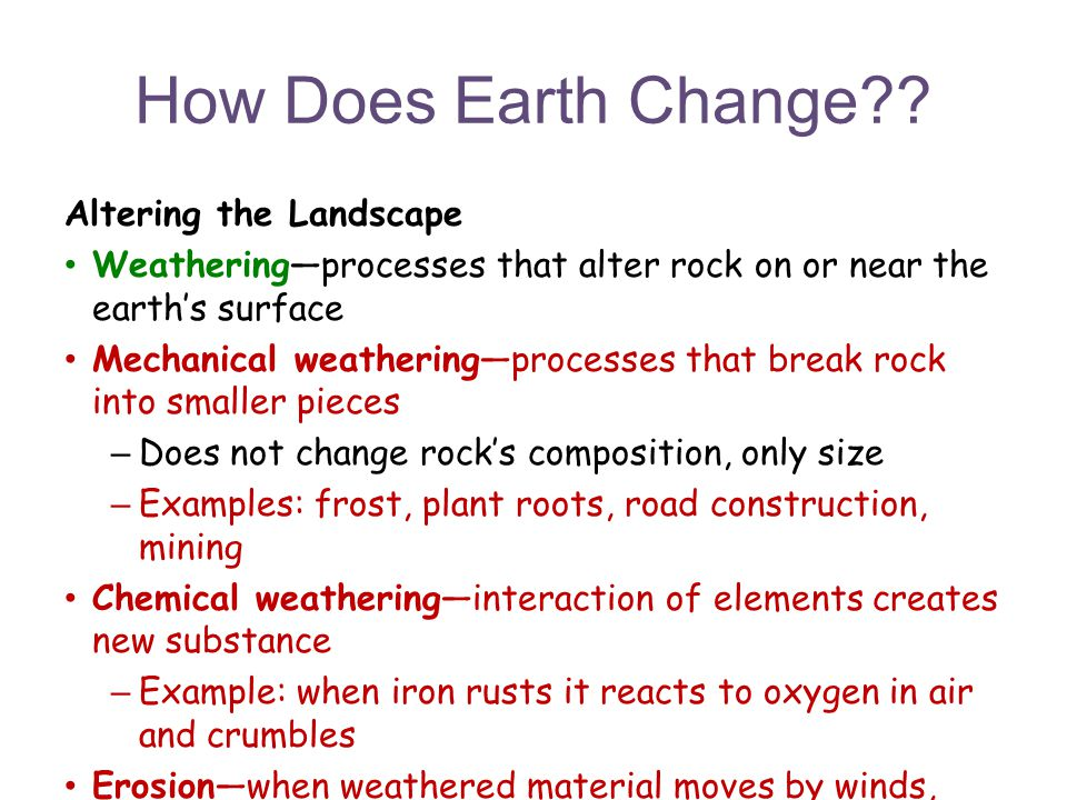 How Does Earth Change?.