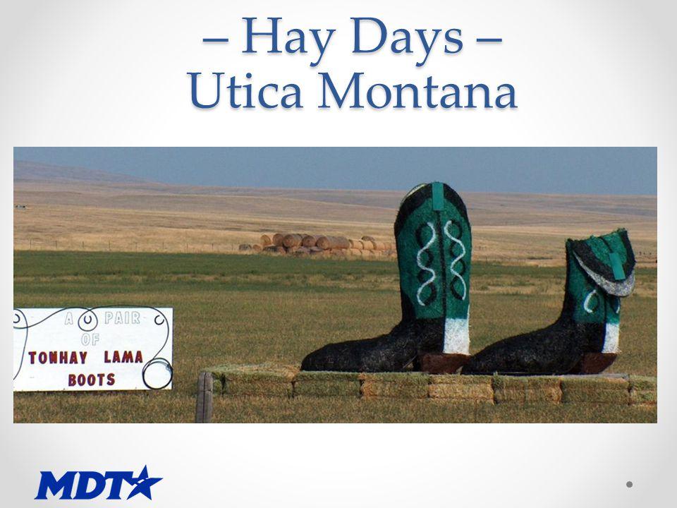 – Hay Days – Utica Montana
