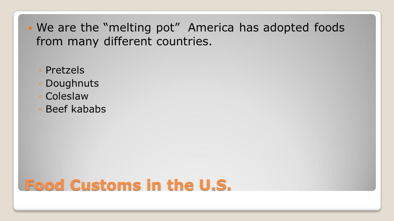 Food Customs in the U.S.
