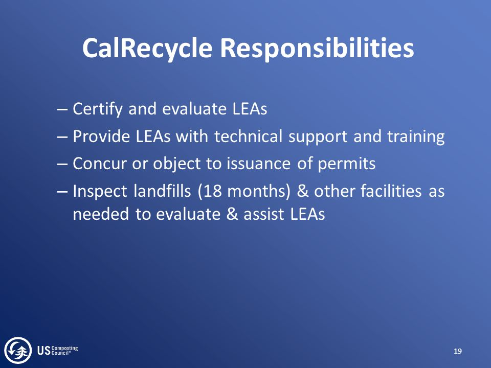 – Certify and evaluate LEAs – Provide LEAs with technical support and training – Concur or object to issuance of permits – Inspect landfills (18 month
