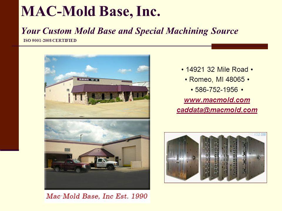 About Mac-Mold Base, Inc.Mac-Mold Base, Inc.