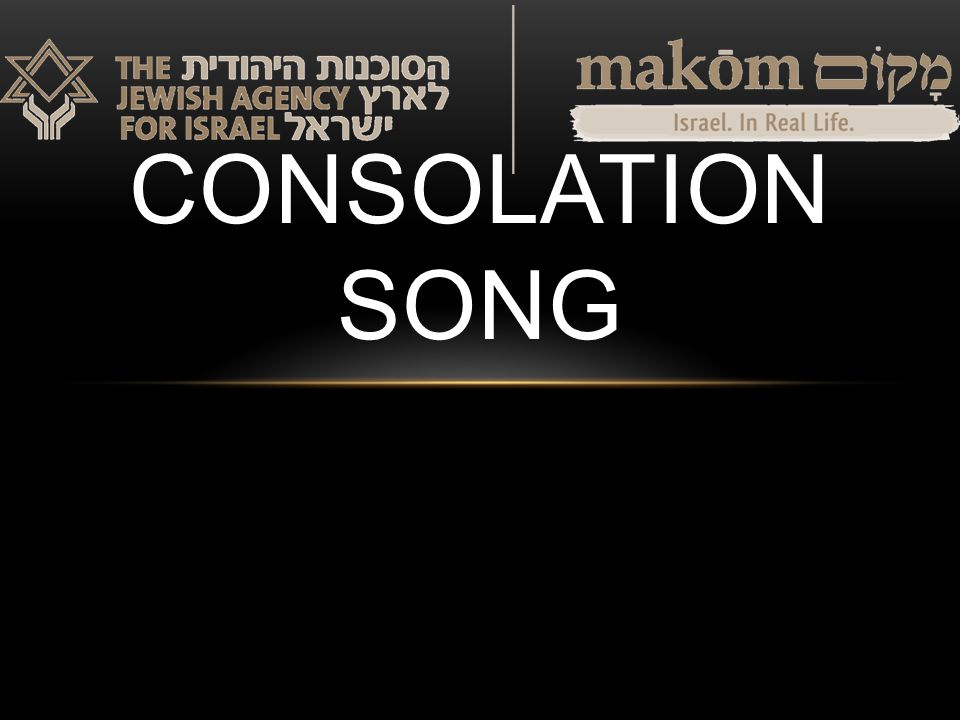 CONSOLATION SONG