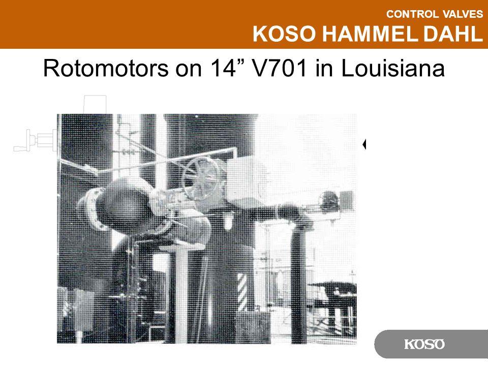"""CONTROL VALVES KOSO HAMMEL DAHL Rotomotors on 14"""" V701 in Louisiana"""
