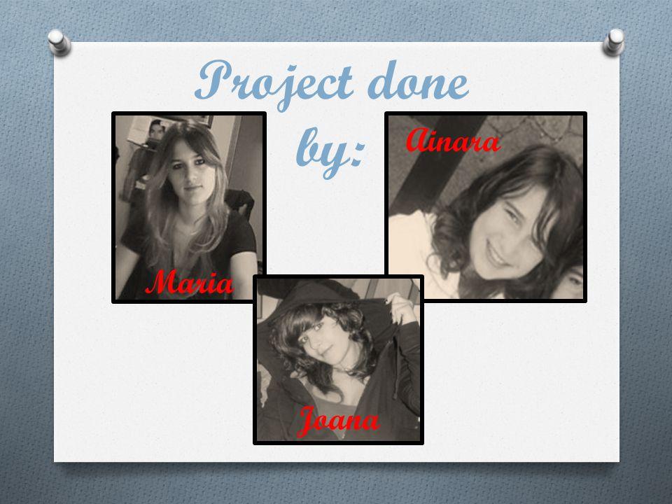 Project done by: Maria Joana Ainara