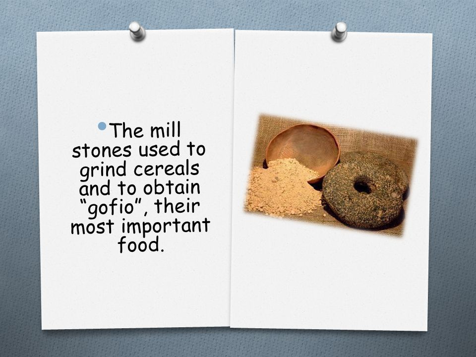 "The mill stones used to grind cereals and to obtain ""gofio"", their most important food."