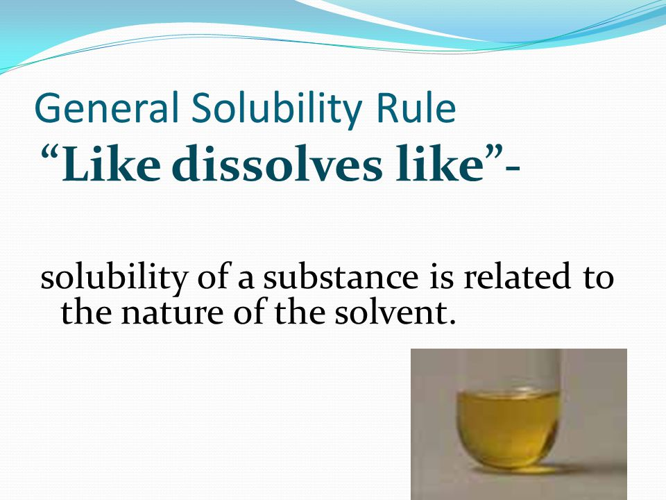 The Solution Process like dissolves like - like refers to the polarity of the solute and solvent Polar solvents will dissolve POLAR & IONIC solutes  water will dissolve salt  water will dissolve sugar Nonpolar solvents will dissolve NONPOLAR solutes  gasoline will dissolve oil