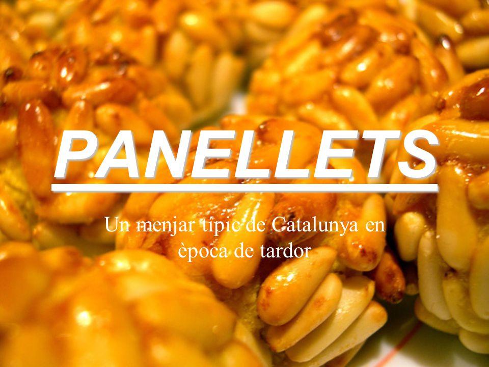 PANELLETS Un menjar típic de Catalunya en època de tardor