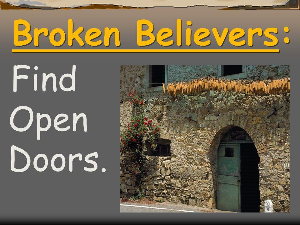 Broken Believers: Find Open Doors.