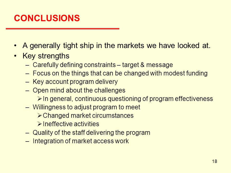 18 CONCLUSIONS A generally tight ship in the markets we have looked at.