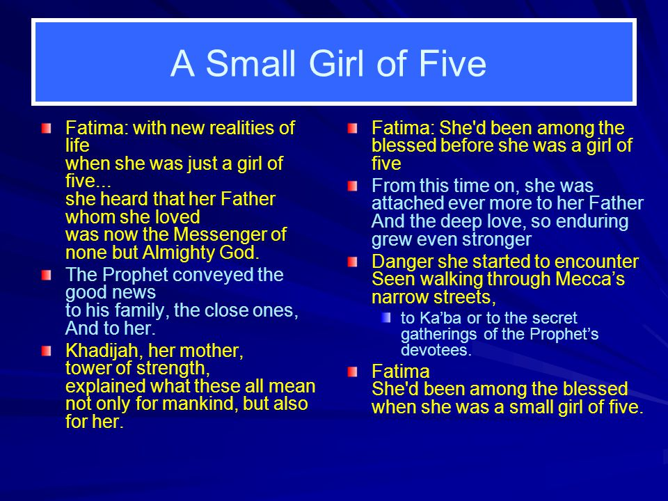 A Small Girl of Five Fatima: with new realities of life when she was just a girl of five... she heard that her Father whom she loved was now the Messe