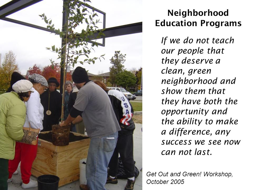 Neighborhood Education Programs Get Out and Green.