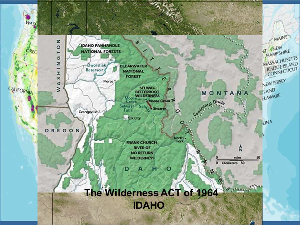 3 Area of Interest Selway-Bitterroot Wilderness Area IDAHO The Wilderness ACT of 1964