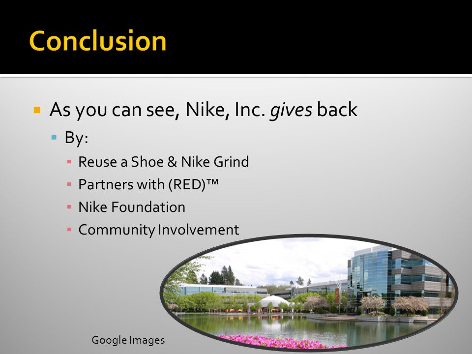  As you can see, Nike, Inc.