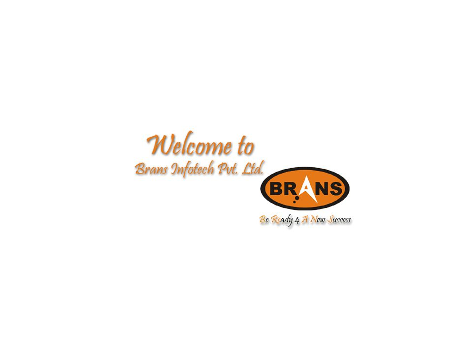 www.bransinfo.com email: bransleaders@gmail.com TOUCHING LIVES...